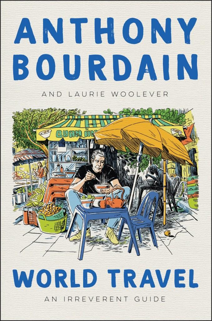 Capa do livro World Travel, de Anthony Bourdain